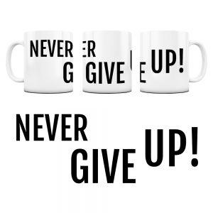 Kubek Motywacyjny Never Give UP z Grafiką #9